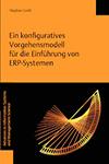 Ein konfiguratives Vorgehensmodell für die Einführung von ERP-Systemen